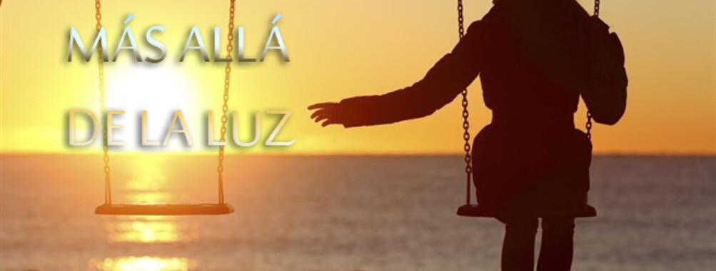 AMANDO MÁS ALLÁ DE LA LUZ